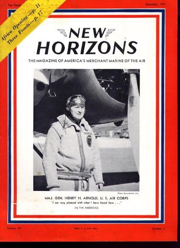 1941, December  New Horizons in-flight magazine with Military hero General Hap Arnold on the cover.