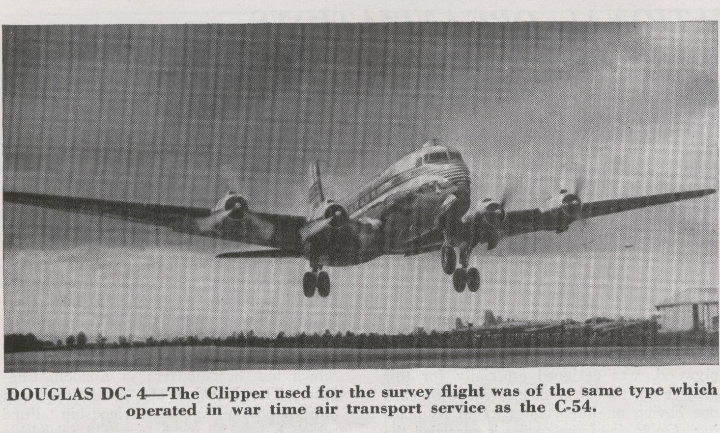 1946 A Pan Am DC 4 coming in nose first for a landing.