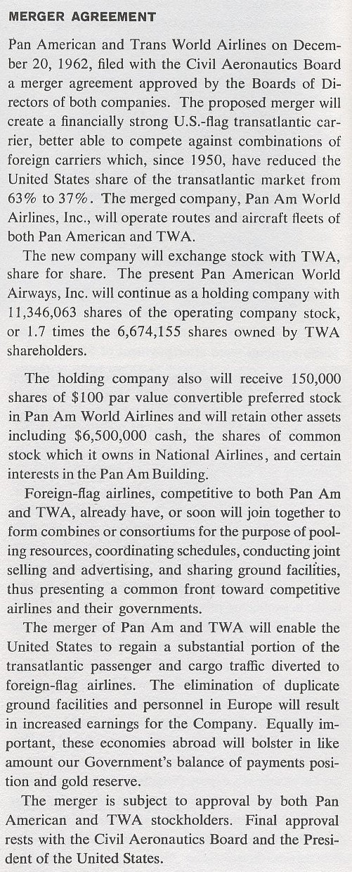 1962  A statement from the Pan Am Annual Report on a proposed merger between Pan Am and TWA.