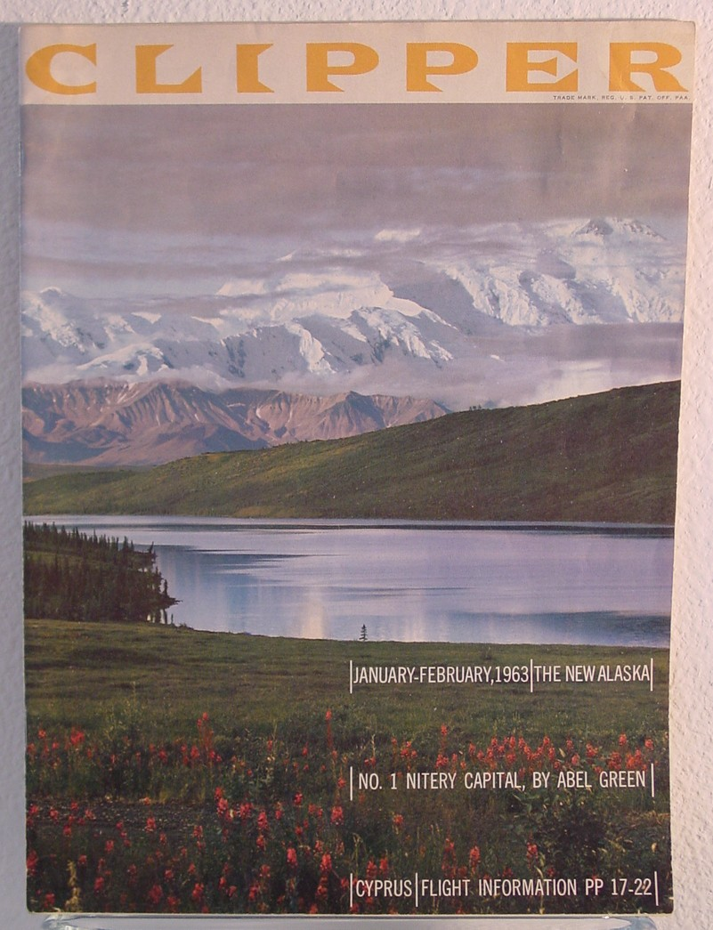 1963 January - Februay, Clipper in-flight magazine with a cover story on Alaska.