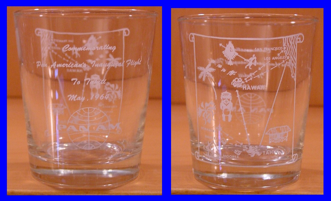 1964 May, A special glass given to customers on Pan Am's first Los Angeles to Tahiti flight.