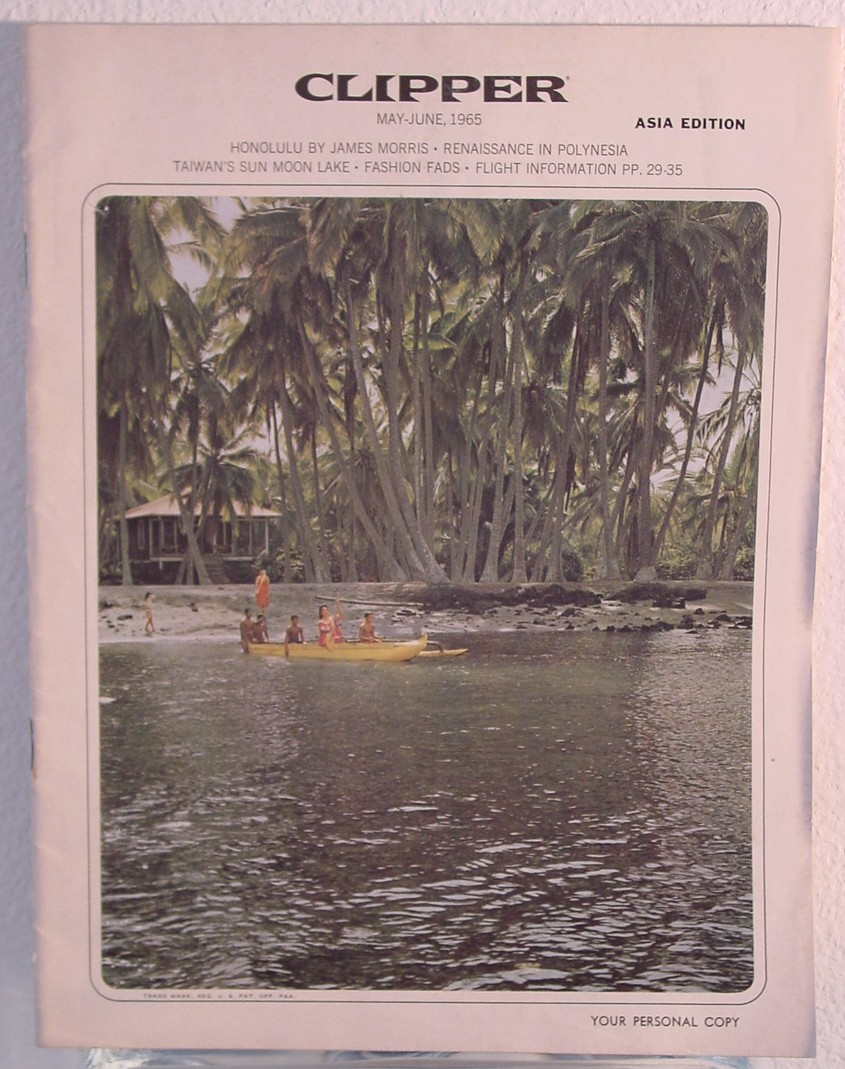 1965 May - June Clipper in-flight Magazine with a cover story on Polynesia.