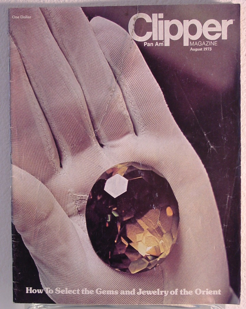 1973 August Clipper in-flight Magazine with a cover story on gems.