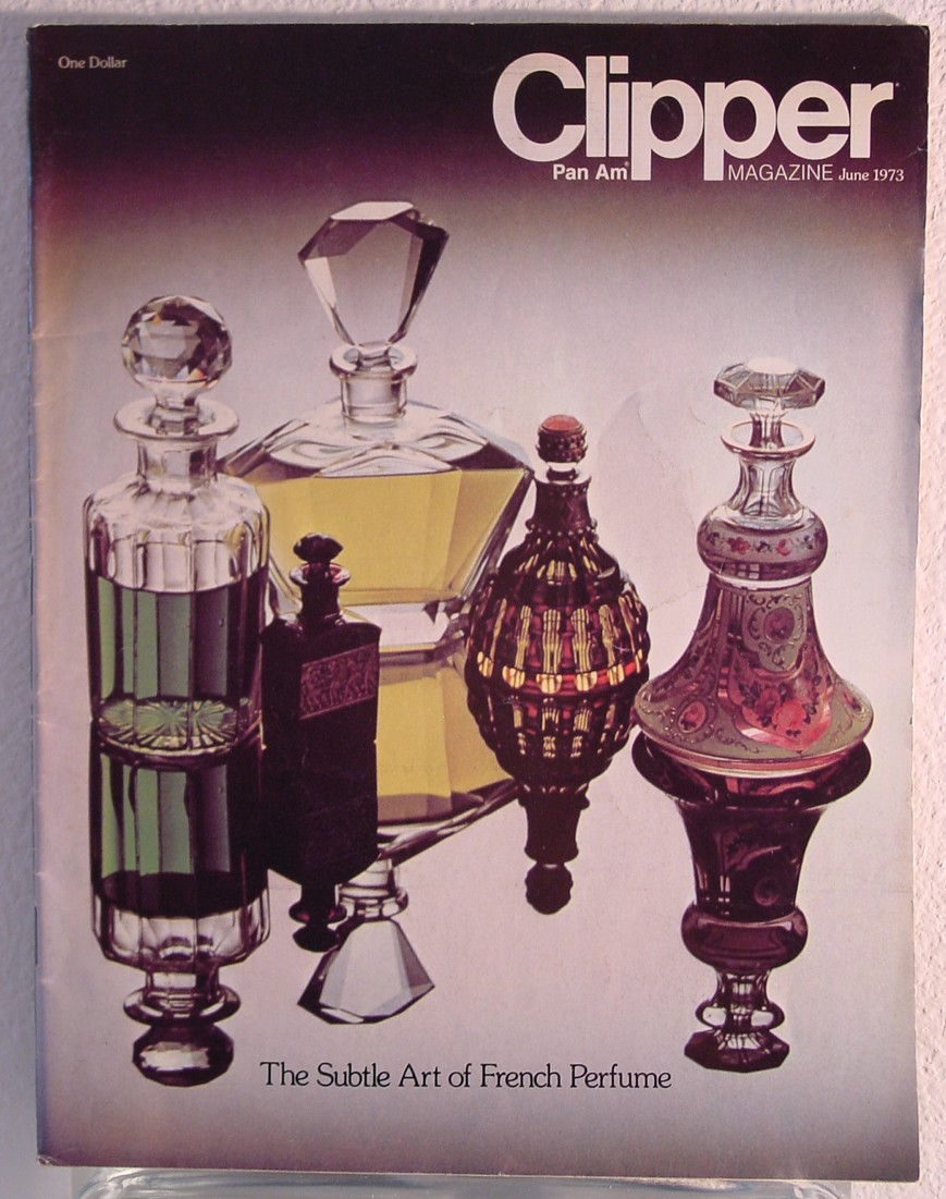 1973 June Clipper in-flight Magazine with a cover story on perfume.