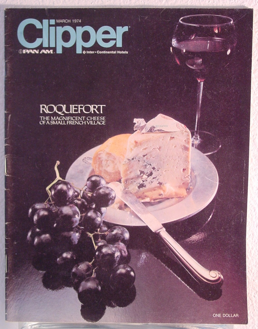 1974 March Clipper in-flight Magazine with a cover story on cheese.