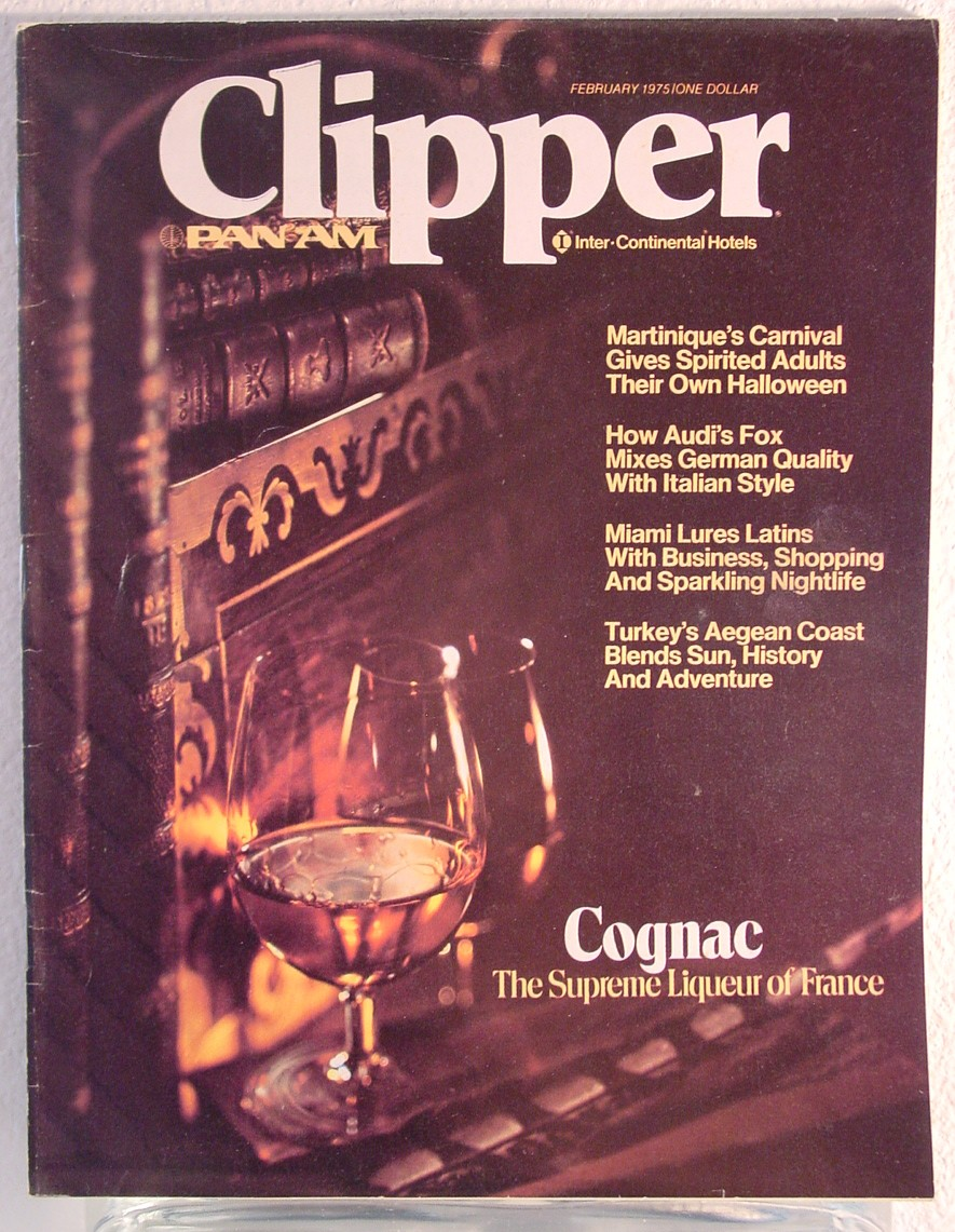 1975 February Clipper in-flight Magazine with a cover story on French cognac.