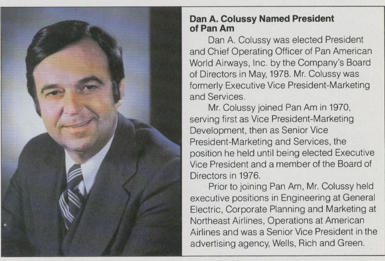 1978 Pan Am Executive Dan Colussy who rose through the ranks to become President of the company.