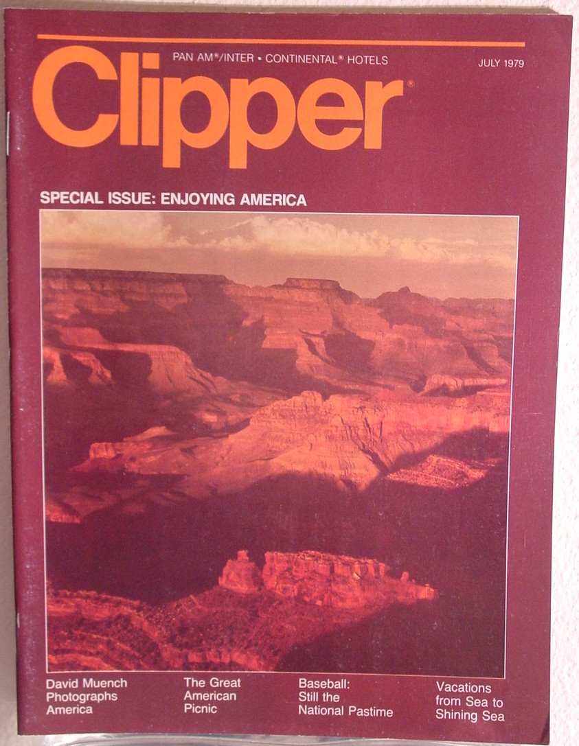 1979 July, Clipper in-flight Magazine with a cover story on enjoying America.