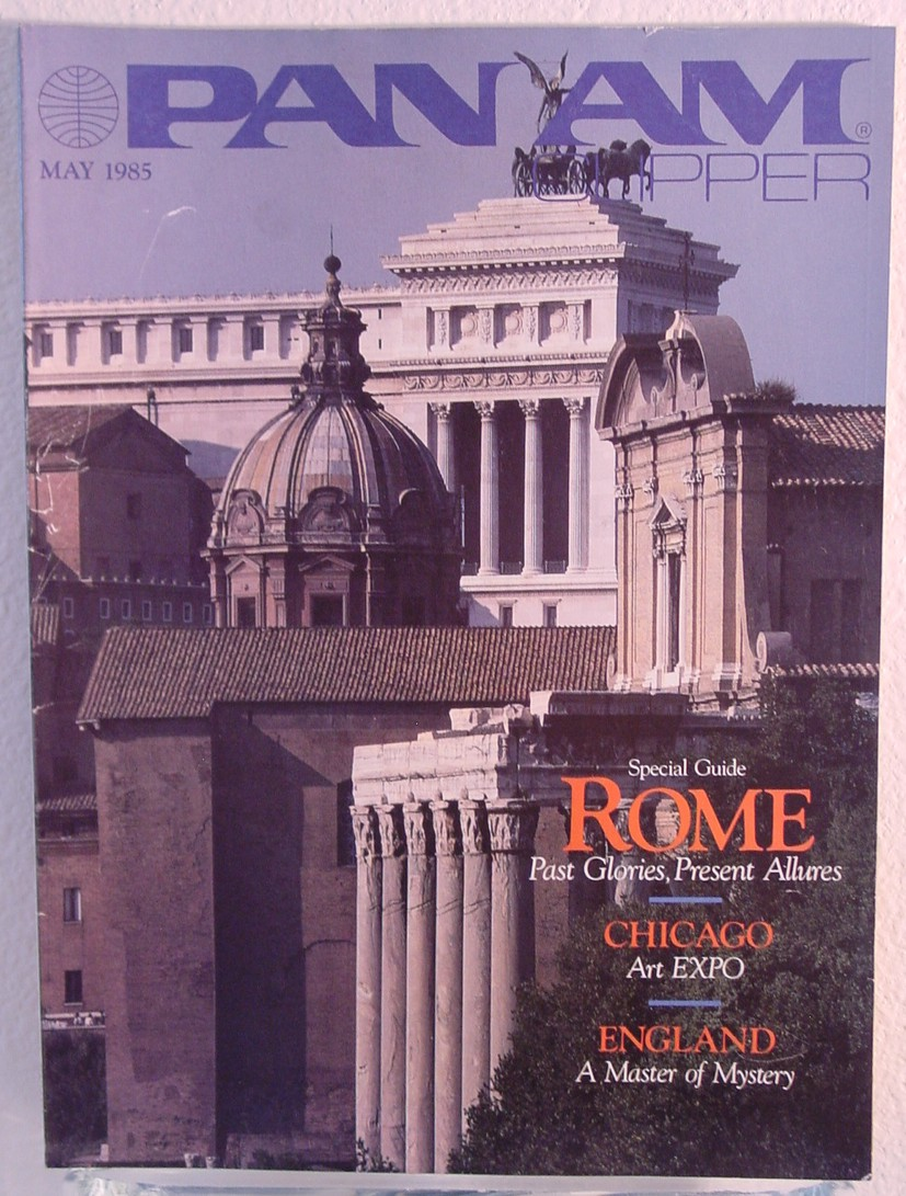1985 May Clipper in-flight Magazine with a cover story on Rome, Italy.