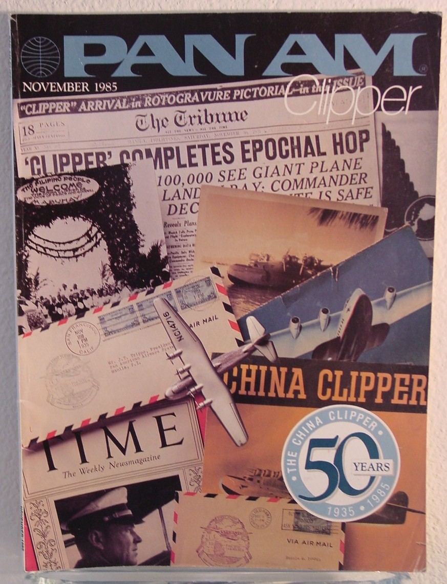 1985 November, Clipper in-flight Magazine with a cover story on the 50th Anniversary of the first Trans-Pacific flight by Pan Am.